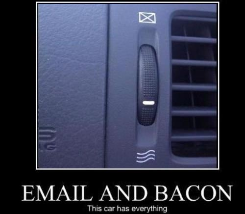 Email and Bacon: This Car Has Everything